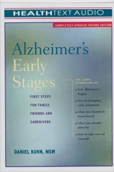 Book Alzheimer's Early Stages: First Steps for Family, Friends, and Caregivers by Daniel Kuhn (2006-01-25)