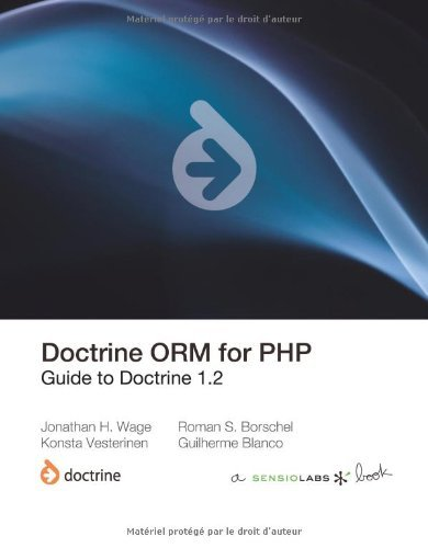 Doctrine ORM for PHP (1.2) by Jonathan H Wage (2010-03-22)