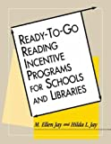 img - for Ready-To-Go Reading Incentive Programs for Schools and Libraries by Hilda L. Jay (1998-09-04) book / textbook / text book