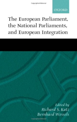 The European Parliament, the National Parliaments, and European Integration Pdf