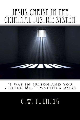 Jesus Christ in the Criminal Justice System pdf epub