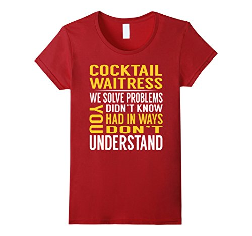 Red Cocktail Waitress Costumes (Womens Cocktail Waitress Solve Problems TShirt Medium Cranberry)