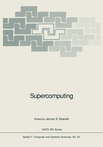 Supercomputing (Nato ASI Subseries F:) by Springer