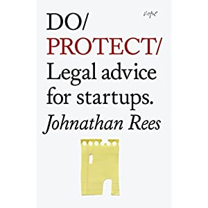 Do Protect: Legal Advice for Startups (Do Books) Paperback – May 20, 2014