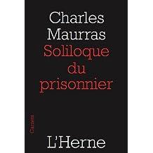 Soliloque du prisonnier (French Edition)