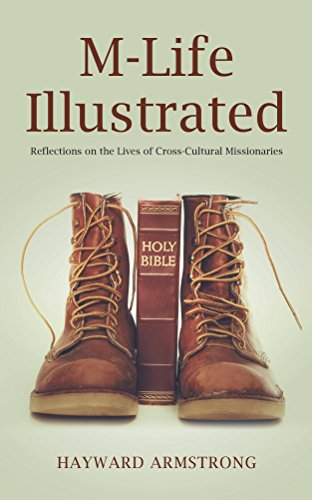 M-Life Illustrated: Reflections on the Lives of Cross-Cultural Missionaries