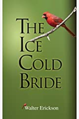 THE ICE COLD BRIDE Kindle Edition