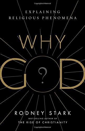Why God?: Explaining Religious Phenomena