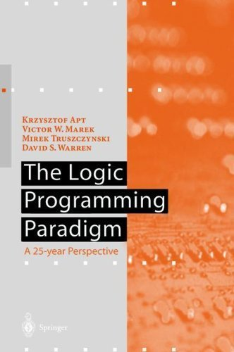 Download The Logic Programming Paradigm: A 25-Year Perspective (Artificial Intelligence) Pdf