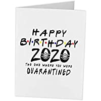 Quarantine Birthday Gift | Greeting Card 2020 Friends The One Where They Were Quarantined | Social Distancing Funny Novelty | 5x7 with envelope