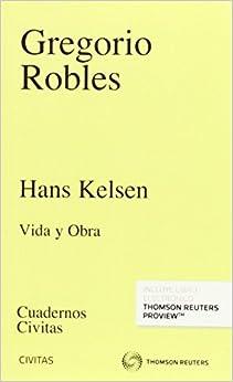 Descargar Hans Kelsen (papel + E-book): Vida Y Obra Epub Gratis