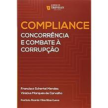 Compliance. Concorrência e Combate à Corrupção