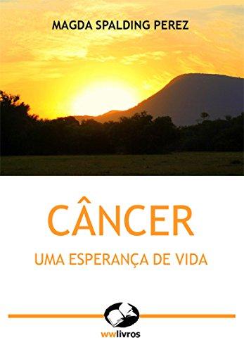 Câncer: uma esperança de vida