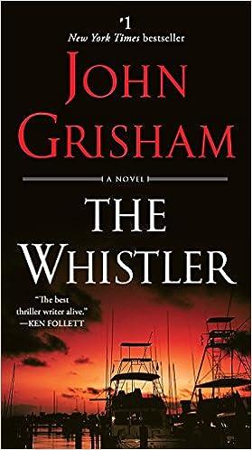 Amazon com: The Whistler: A Novel eBook: John Grisham