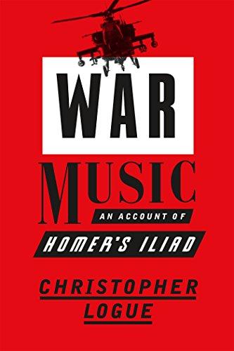 War Music: An Account of Homer's Iliad by Farrar Straus and Giroux