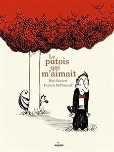 vignette de 'Le putois qui m'aimait (Mac Barnett)'