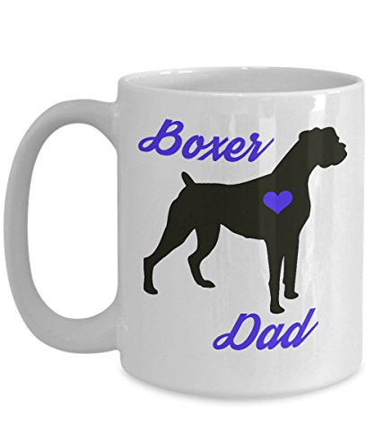 (Boxer Mug - Boxer Dad - Cute Novelty Coffee Cup For Dog Lovers - Perfect Father's Day Gift For Men - Pet Owners (15 oz, White))