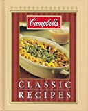 Campbells Classic Recipes, Publications International Staff, 1412724627
