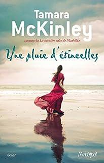 Une pluie d'étincelles, McKinley, Tamara