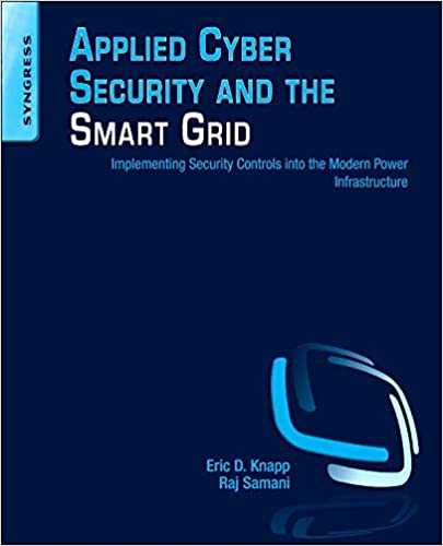 Amazon com: Applied Cyber Security and the Smart Grid: Implementing