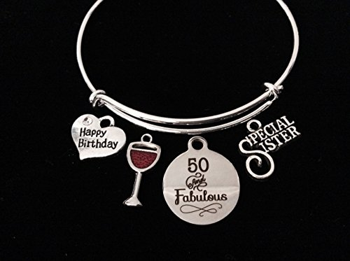 50 and Fabulous Special Sister Happy 50th Birthday Adjustable Bracelet Expandable Charm Bangle Gift Wine Glass