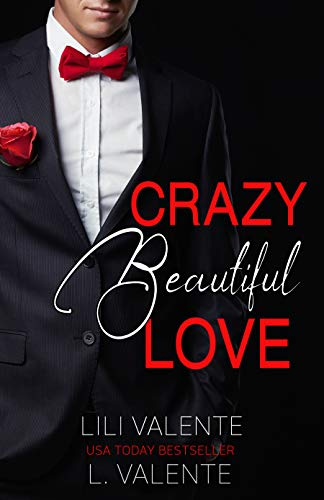 Crazy Beautiful Love (Kidnapped by the Billionaire Book ()