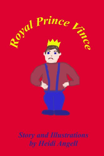 Book: Royal Prince Vince by Heidi Angell