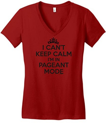 I Can't Keep Calm I'm in Pageant Mode Juniors V-Neck 2XL Classic Red (Best Director Winner For Reds)
