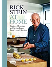 Rick Stein at Home: Recipes, Memories and Stories from a Food Lover's Kitchen