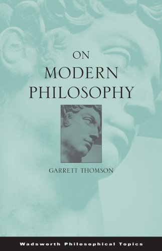 On Modern Philosophy (Wadsworth Philosophical Topics)