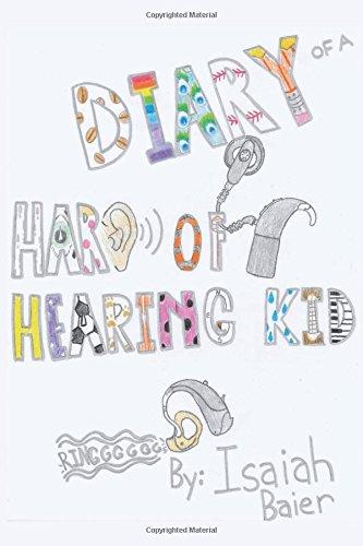 Diary of a Hard of Hearing Kid