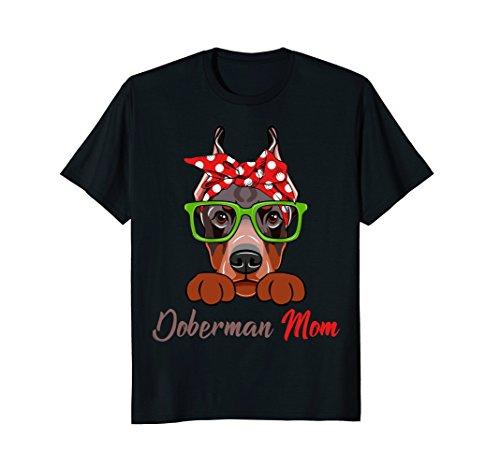 Doberman Mom Dog Lover Funny T-Shirt Mother's Day (Doberman Dog T-shirt)