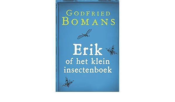 Erik Of Het Klein Insectenboek Dutch Edition Kindle