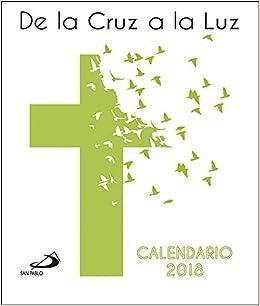 Calendario CD 2018. De la cruz a la luz Calendarios y Agendas ...