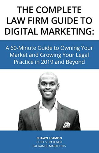Complete Law Firm Guide to Digital Marketing