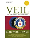 Veil: The Secret Wars of the CIA, 1981-1987 (Paperback) - Common