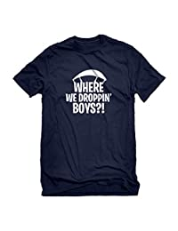 Indica Plateau Mens Where we Droppin' Boys?! T-Shirt