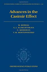 Advances in the Casimir Effect (International Series of Monographs on Physics)