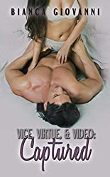 Vice, Virtue, & Video: Captured (The Vice Series)