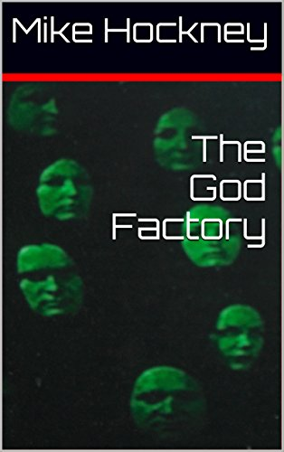 The God Factory (The God Series Book 2) by [Hockney, Mike]
