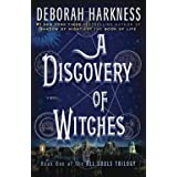 Deborah Harkness: A Discovery of Witches (Paperback); 2011 Edition