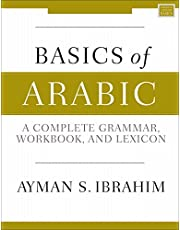 Basics of Arabic: A Complete Grammar, Workbook, and Lexicon