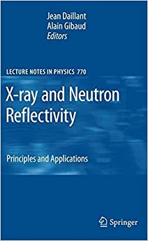 Book X-ray and Neutron Reflectivity: Principles and Applications (Lecture Notes in Physics)