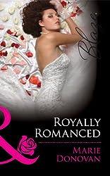 Royally Romanced (Mills & Boon Blaze) (A Real Prince - Book 1)