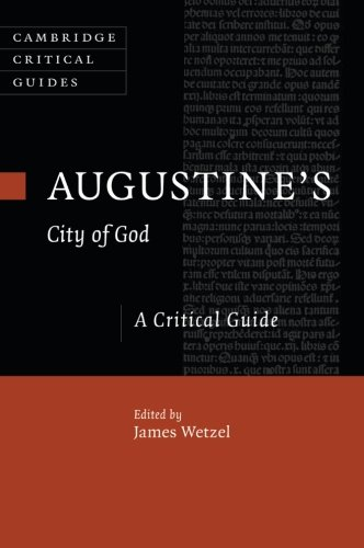 Augustine's City of God: A Critical Guide