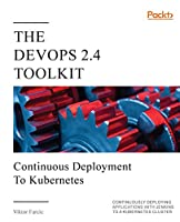 The DevOps 2.4 Toolkit Front Cover