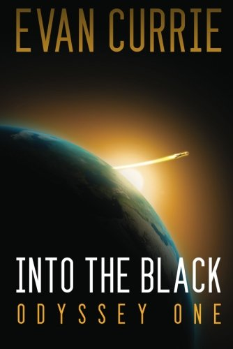 """Into the Black (Odyssey One) [Remastered Edition]"" av Evan Currie"