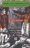 Crime and Urbanization - Calcutta in the Nineteenth Century