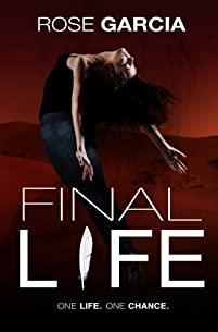 Final Life by Rose Garcia ebook deal