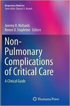 Non-Pulmonary Complications of Critical Care: A Clinical Guide (Respiratory Medicine)